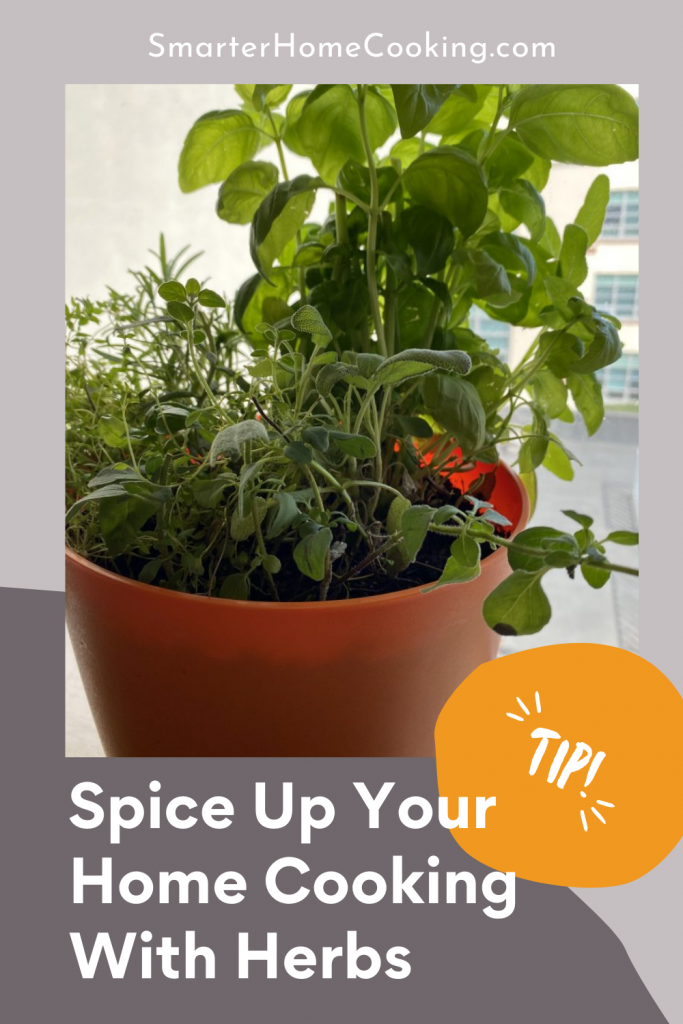 Spice Up Your Home Cooking With Herbs