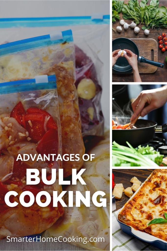 Advantages Of Bulk Cooking